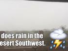 Monsoons in Desert Southwest have begun