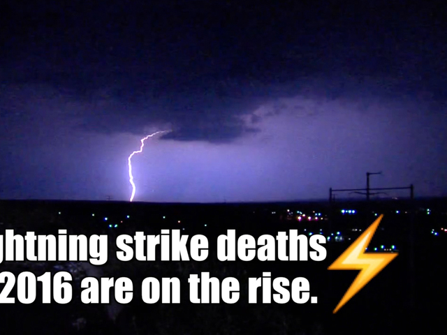 Lightning deaths in 2016 are on the rise